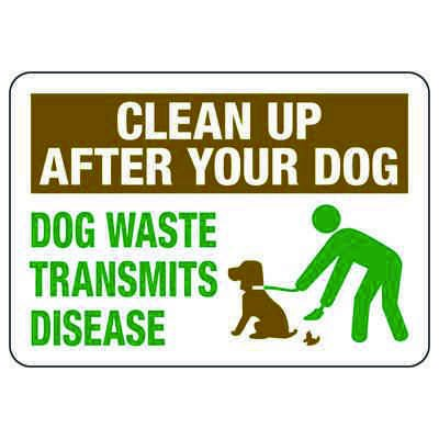 Clean Up After Your Dog - Restriction Signs