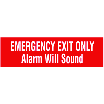 Emergency Exit Only Alarm Will Sound Self-Adhesive Vinyl Exit Signs