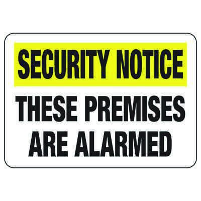 Alarm Signs - These Premises Are Alarmed