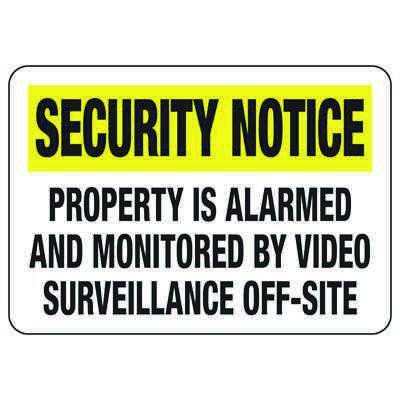 Alarm Signs - Property Is Alarmed