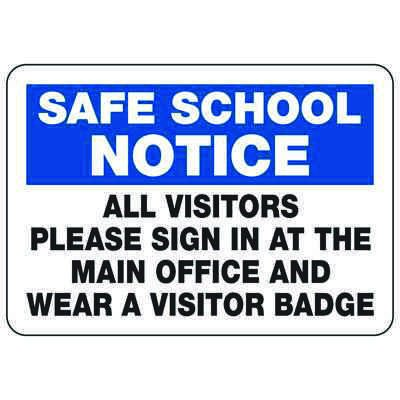 All Visitors Please Sign In At Main Office - Safe School Notice Signs