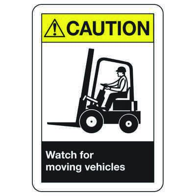 ANSI Signs - Caution Watch For Moving Vehicles