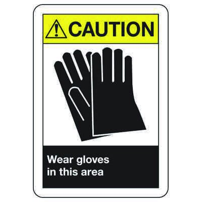 ANSI Z535 Safety Signs - Caution Wear Gloves