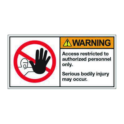 ANSI Z535 Safety Labels - Warning Access Restricted To Authorized Personnel Only