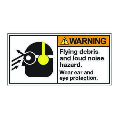 ANSI Z535 Safety Labels - Warning Flying Debris And Loud Noise Hazards