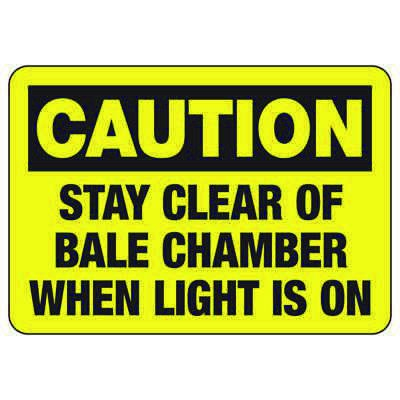 Baler Safety Signs - Caution Stay Clear of Bale Chamber When Light is On