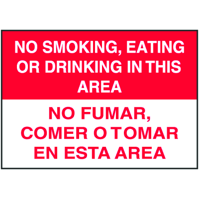 Bilingual No Smoking Signs - No Smoking, Eating or Drinking In This Area