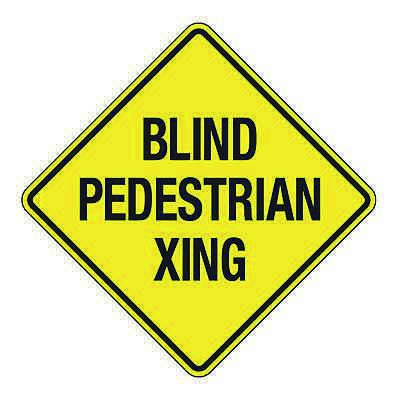 Reflective Crossing Signs - Blind Pedestrian Crossing