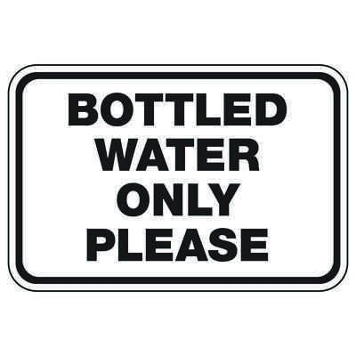 Bottled Water Only Please - Athletic Facilities Signs