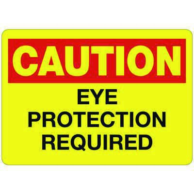 C-2 Caution Eye Protection Required - Vinyl