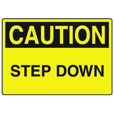 OSHA Caution Signs - Step Down