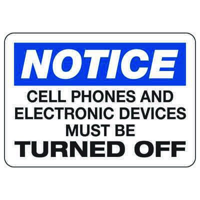 Notice Cell Phones Must Be Turned Off - Cell Phone Signs