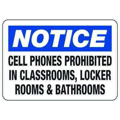 Cell Phones Prohibited In Classrooms - Locker Room Signs