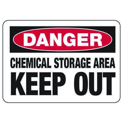 OSHA Danger Signs - Chemical Storage Area Keep Out