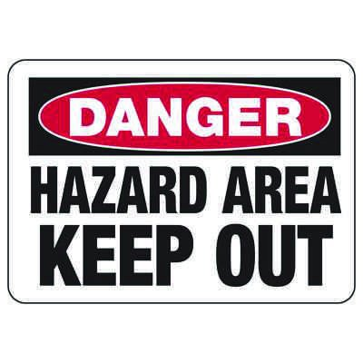 Chemical Signs - Danger Hazardous Area Keep Out