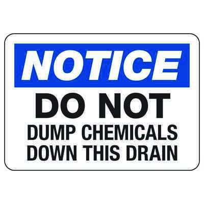 OSHA Notice Signs - Notice Do Not Dump Chemicals Down This Drain