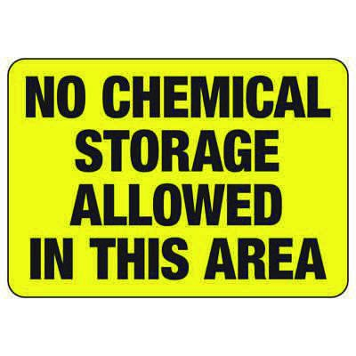 No Chemical Storage Allowed - Chemical Warning Sign