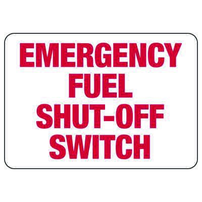 Emergency Fuel Shut-Off Switch - Chemical Warning Sign
