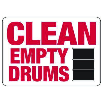 Clean Empty Drums - Industrial Chemical Warning Sign