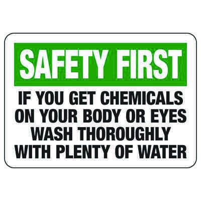 Safety First If You Get Chemicals - Chemical Safety Sign