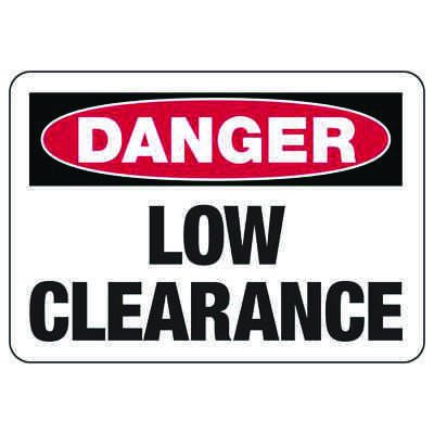 Danger Low Clearance Clearance Signs