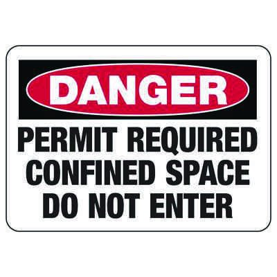 OSHA Danger Signs - Permit Required Confined Space Do Not Enter