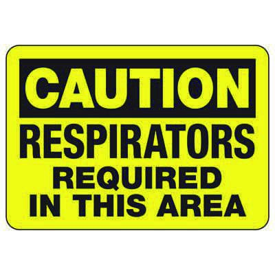Caution Respirators Required - Industrial Confined Space Sign