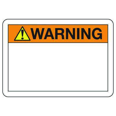 Warning Header Write On Blank Signs