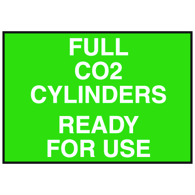 Cylinder Status Signs - Full CO2 Cylinders Ready For Use