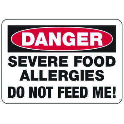 Danger Severe Food Allergy Do Not Feed - Food Allergy Signs