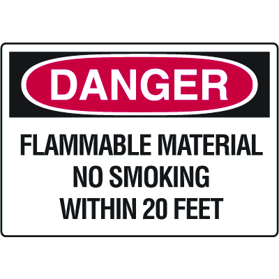 Danger Signs - Flammable Material No Smoking Within 20 Feet
