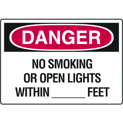 Danger Signs - No Smoking Or Open Lights Within ______ Feet