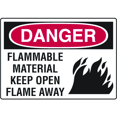 Danger Signs - Flammable Material Keep Open Flame Away