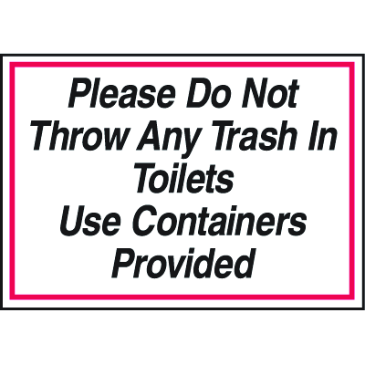 Deluxe Housekeeping And Cafeteria Signs - Please Do Not Throw Any Trash In Toliets