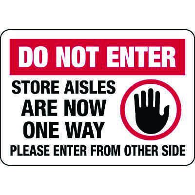 Do Not Enter Store Aisles One Way Signs