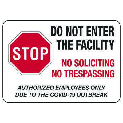Do Not Enter The Facility No Soliciting No Trespassing Due to COVID-19 Sign