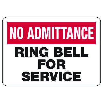 No Admittance Ring Bell For Service - Door Safety Sign