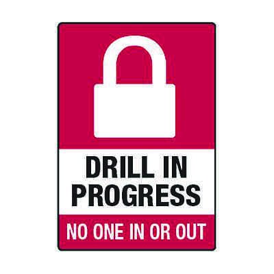 Drill In Progress No One In Or Out - Lockdown Signs
