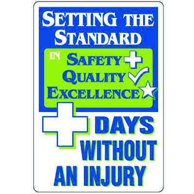 Dry Erase Safety Tracker Signs - Setting The Standard __ Days Without An Injury