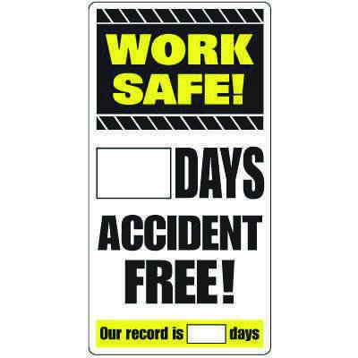 Dry Erase Safety Tracker Signs - Work Safe __ Days Accident Free!