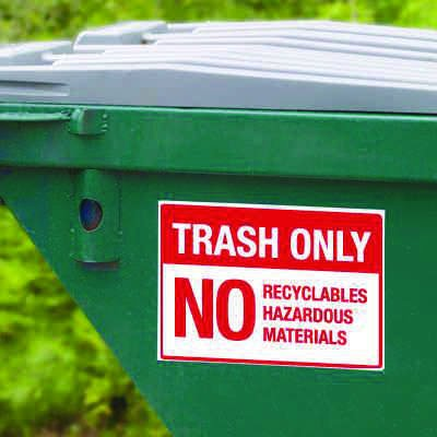 Dumpster Signs- Trash Only No Recyclables Hazardous Materials