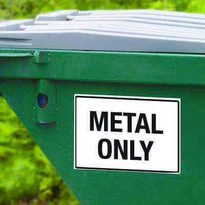 Dumpster Signs- Metal Only