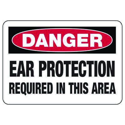 Danger Signs - Ear Protection Required In This Area