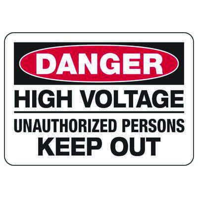 Danger High Voltage Unauthorized Persons - Electrical Safety Signs