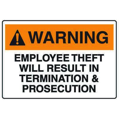 Employee Theft Signs - Warning