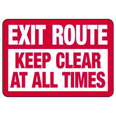 Exit Route Keep Clear At All Times - Exit Sign