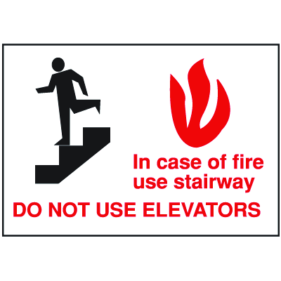 Exit and Fire Equipment Signs - In Case Of Fire Use Stairway Do Not Use Elevators