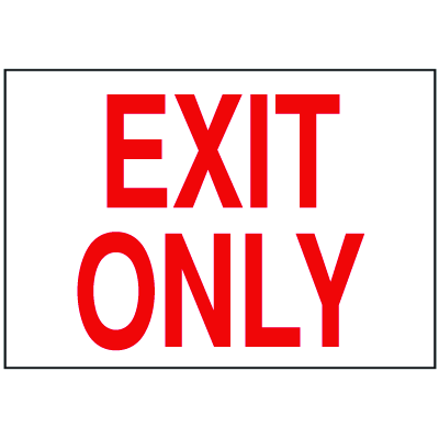 Exit & Fire Equipment Signs - Exit Only