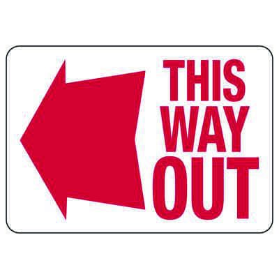 This Way Out Signs with Left Facing Arrow