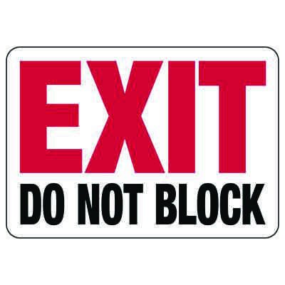 Exit Do Not Block - Industrial Exit Signs